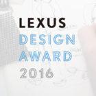 Lexus-Design-Award-2016-Competition