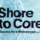 Shore-to-Core-Design-and-Research-Competition