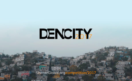 Dencity Competition 2017 – A Competition to Improve Slums