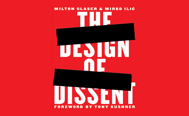 The-Design-Of-Dissent-Call-For-Submissions-Milton-Glaser-Mirko-Ilic