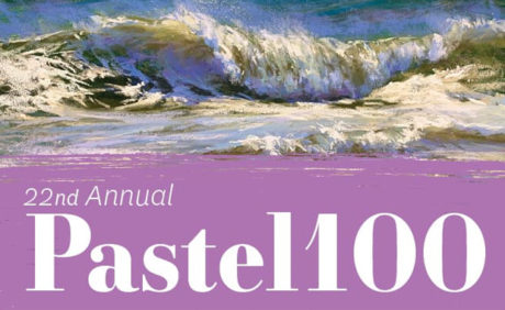 Pastel 100 – 22nd Annual Painting Competition