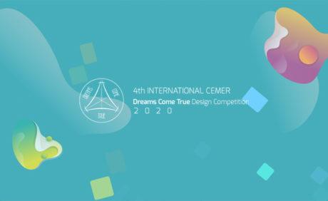 4th Cemer Dreams Come True Design Competition 2020